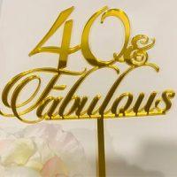 40 & Fabulous Acrylic Topper - various colours